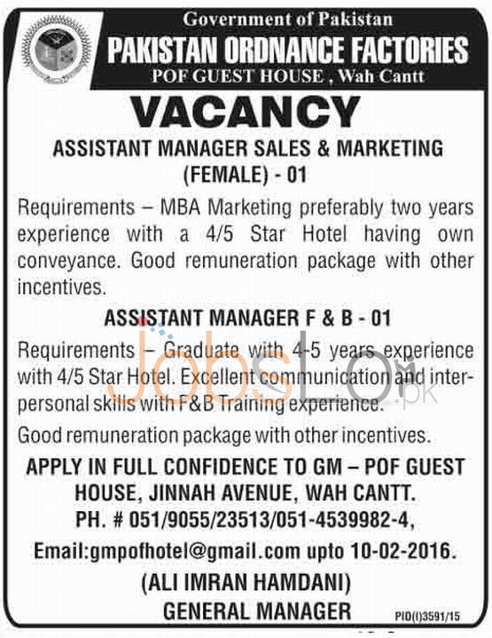 Pakistan Ordnance Factory Wah Cantt for Assistant Manager Sales &Marketing (Female) and Assistant Manager F&B
