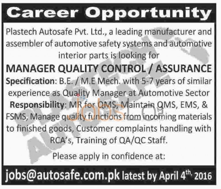 Plastech Autosafe (Pvt) Ltd Jobs 2016 For Manager Quality Control Career Offers