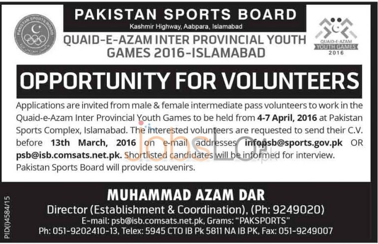 Quaid-e-Azam Inter Provincial Youth Games 03 March 2016 in Islamabad For Volunteers