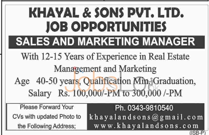 Recruitment Opportunities in Khayal and Sons Pvt Ltd 2016 Jobs in Islamabad for Sales & Marketing Manager