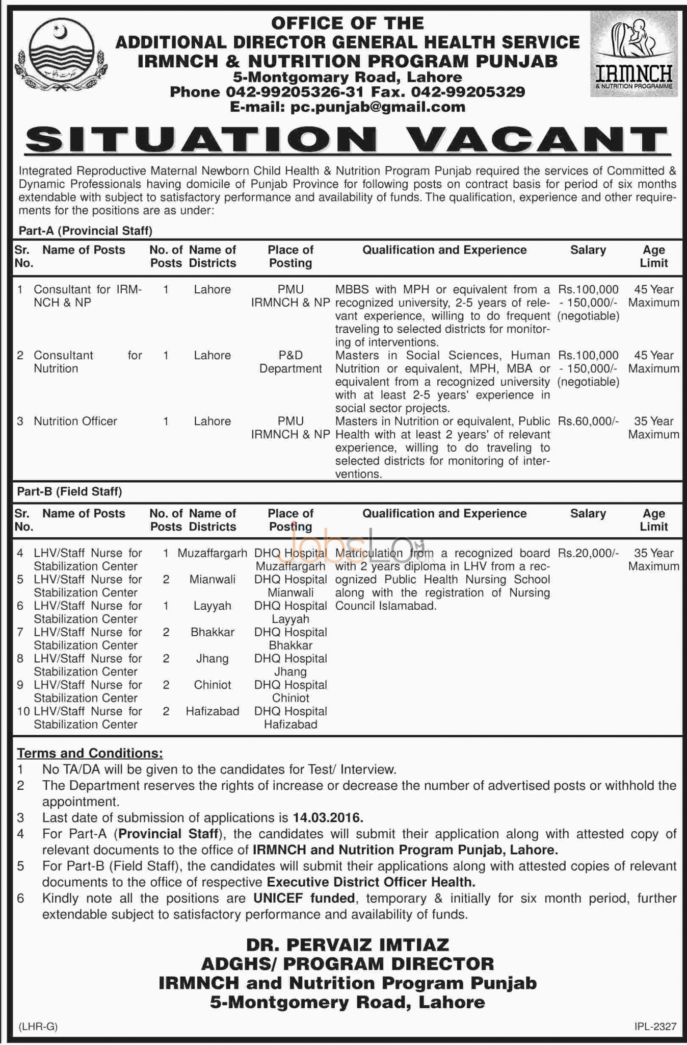 Situations Vacant in IRMNCH & Nutrition Program 03 March 2016 Punjab, Lahore Eligibility Criteria