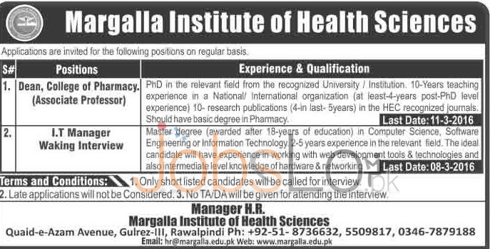 Recruitment Offers in Margalla Institute of Health Sciences 03 March 2016 Rawalpindi For I.T Manager