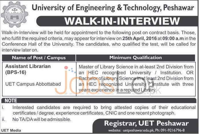UET Peshawar Jobs 8 April 2016 For Assistant Librarian Walk in Interview