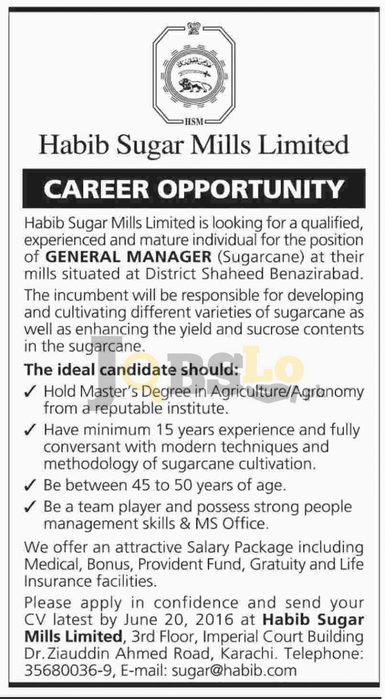 Habib Sugar Mills Shaheed Benazirabad Jobs 2016 for General Manager (Sugarcane) Eligibility Criteria