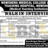 Nowshera Medical College Jobs August 2016 Walk In Interview Schedule Latest