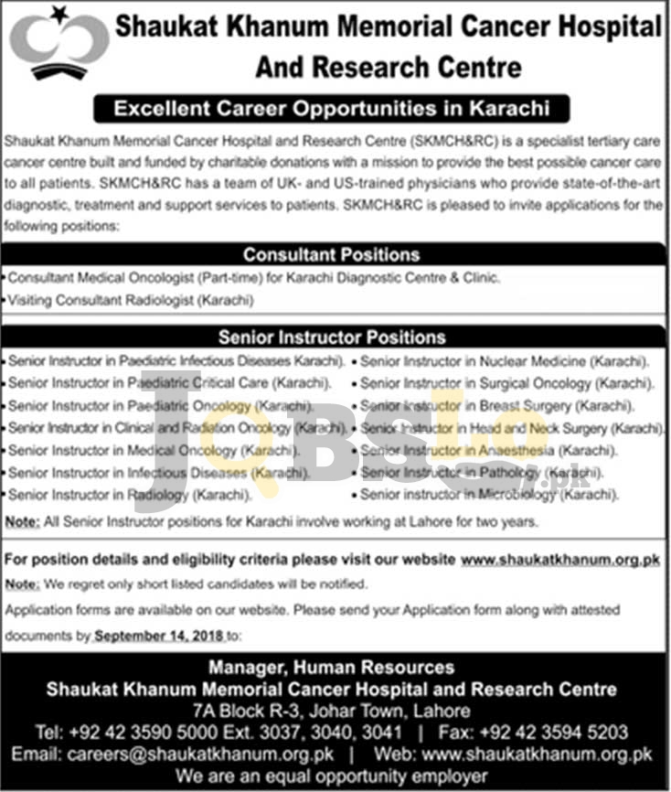 Jobs in Shaukat Khanum Hospital Lahore 2018 For Consultants